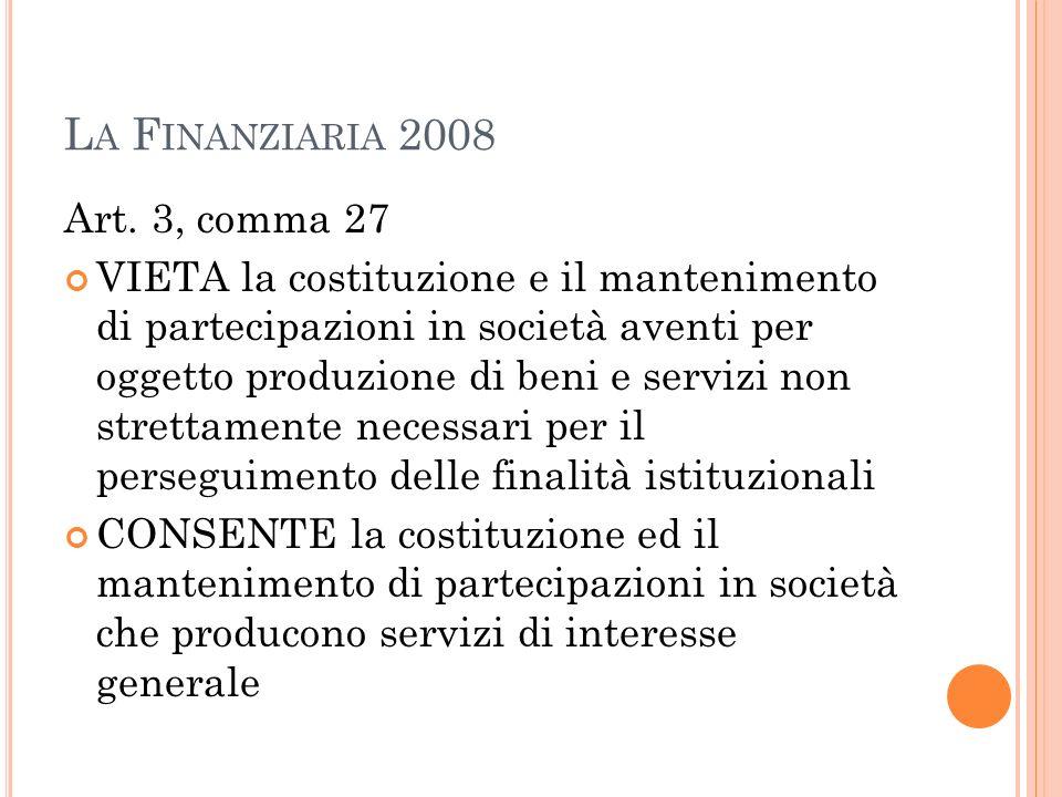 La Finanziaria 2008 Art. 3, comma 27