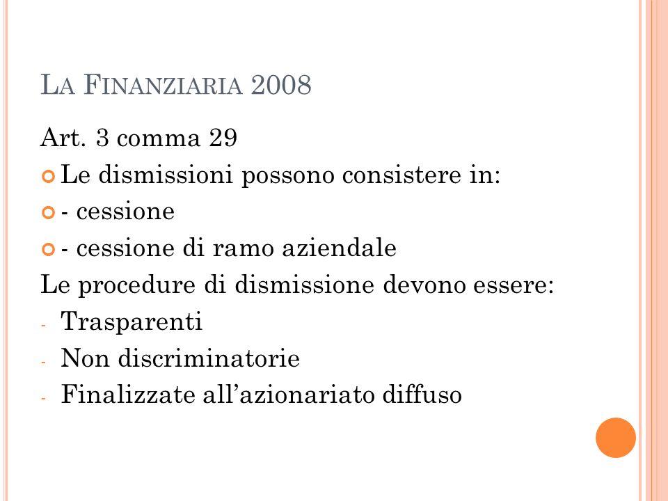 La Finanziaria 2008 Art. 3 comma 29