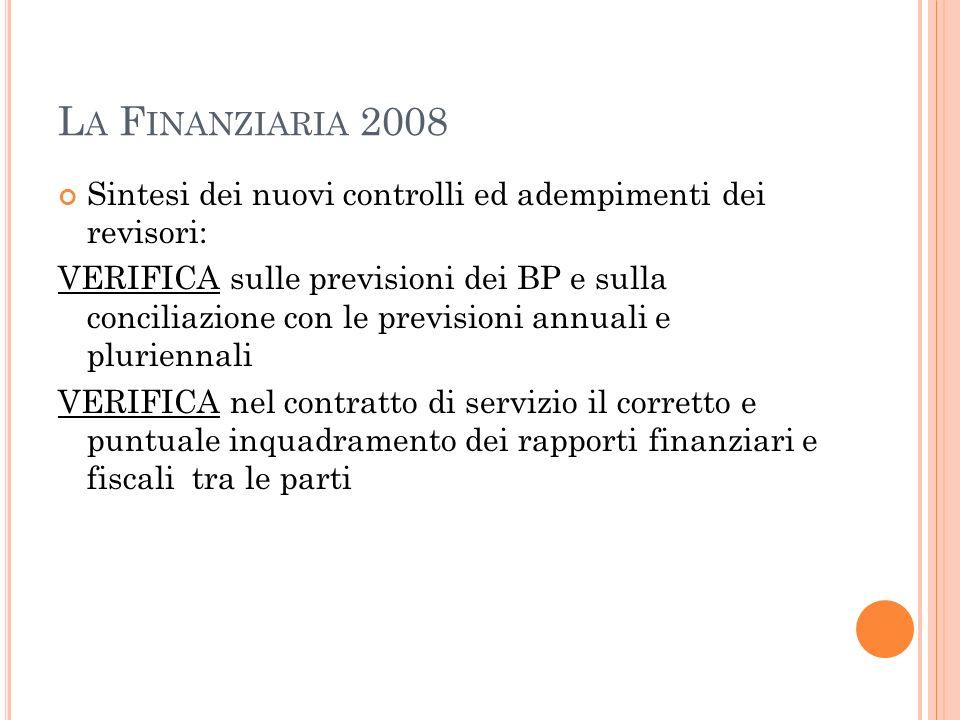 La Finanziaria 2008 Sintesi dei nuovi controlli ed adempimenti dei revisori: