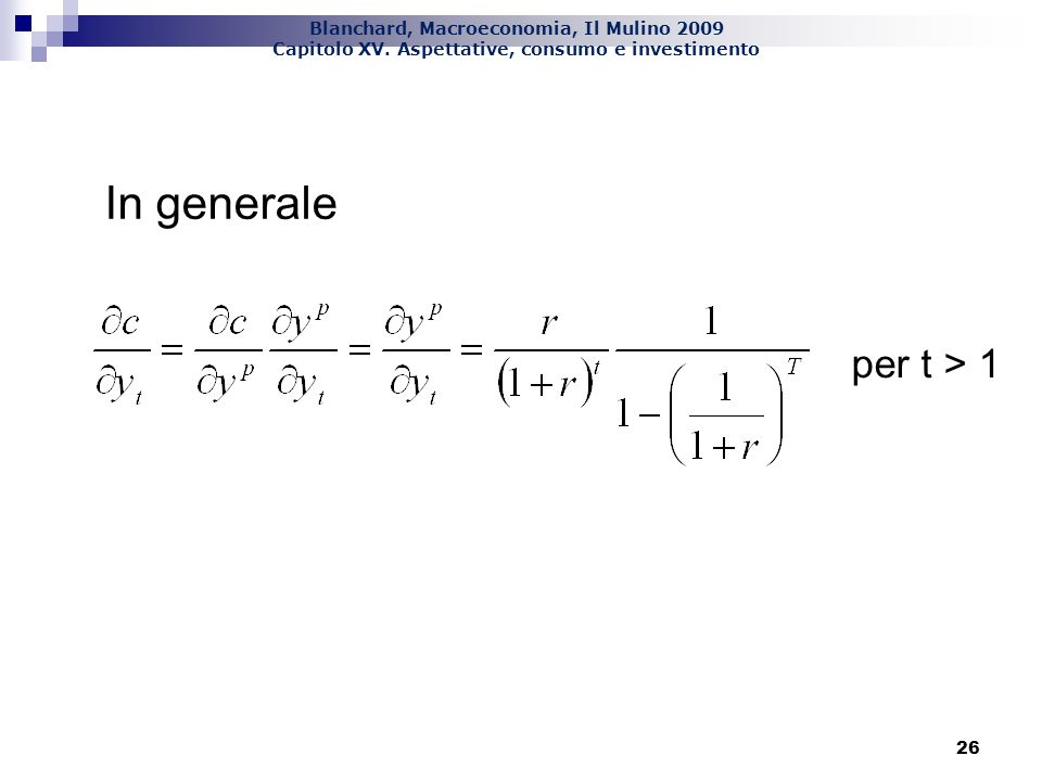 In generale per t > 1