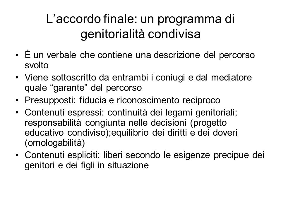 L'accordo finale: un programma di genitorialità condivisa