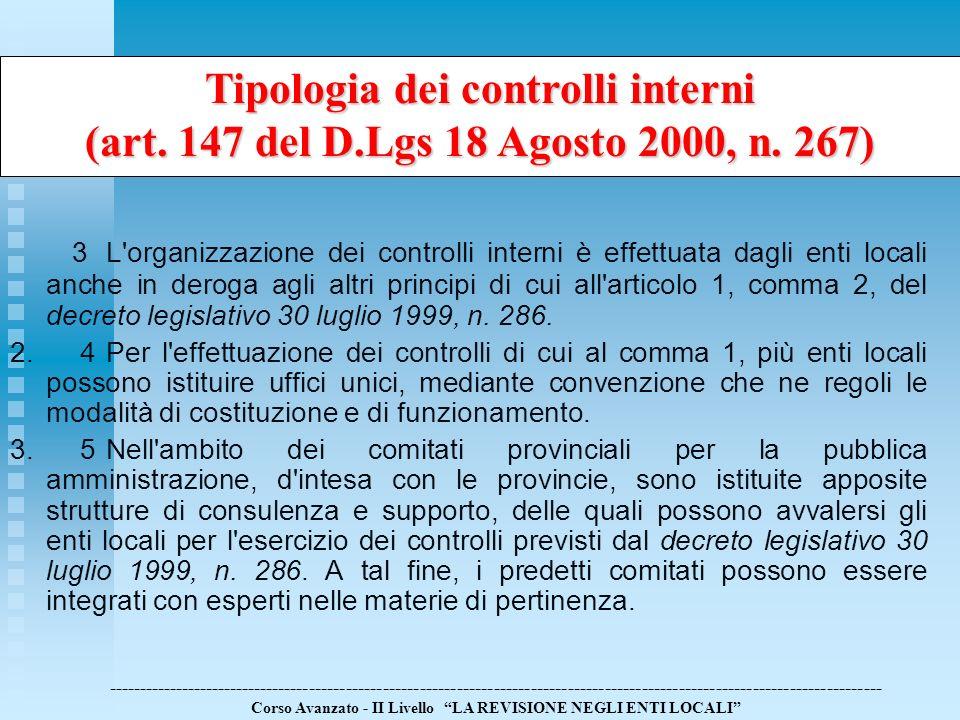 Tipologia dei controlli interni (art. 147 del D. Lgs 18 Agosto 2000, n