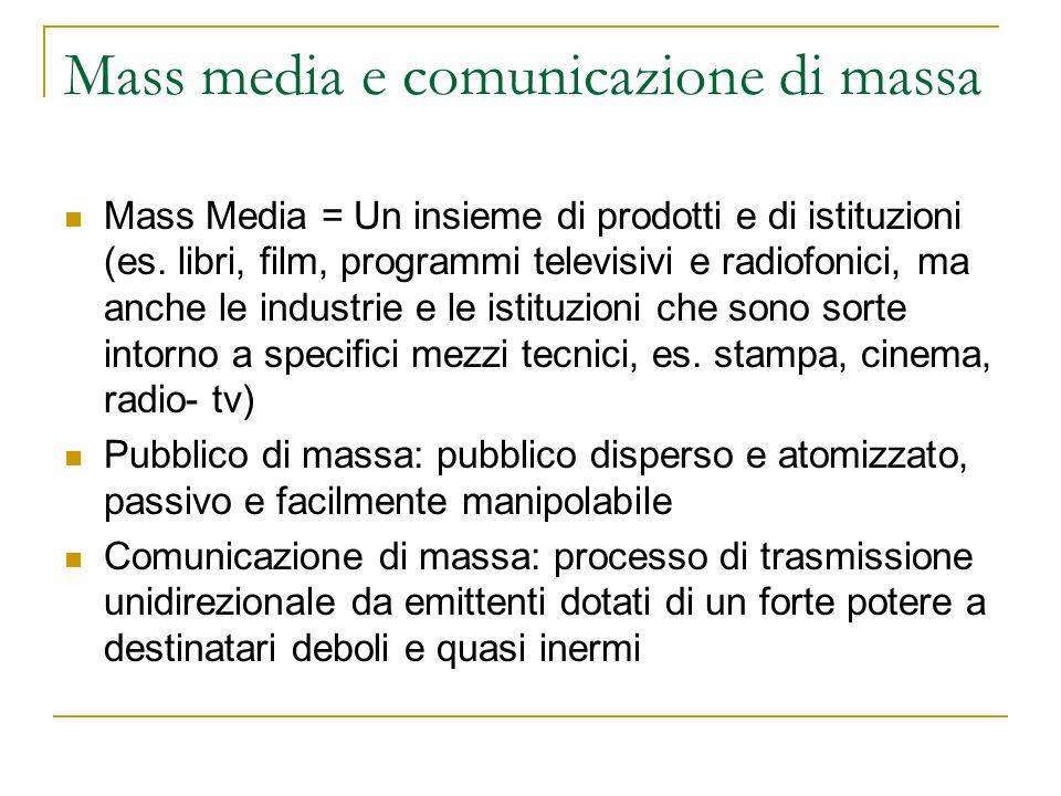 Mass media e comunicazione di massa