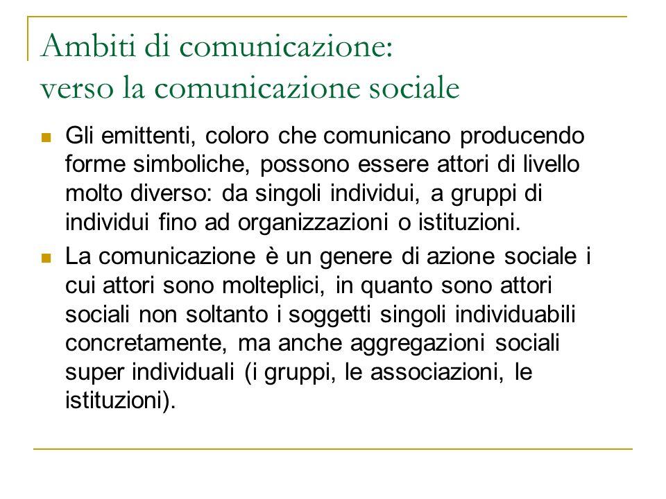 Ambiti di comunicazione: verso la comunicazione sociale
