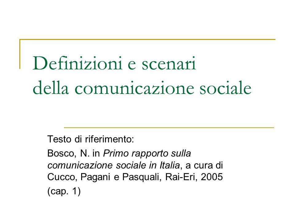 Definizioni e scenari della comunicazione sociale