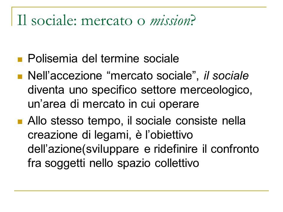 Il sociale: mercato o mission