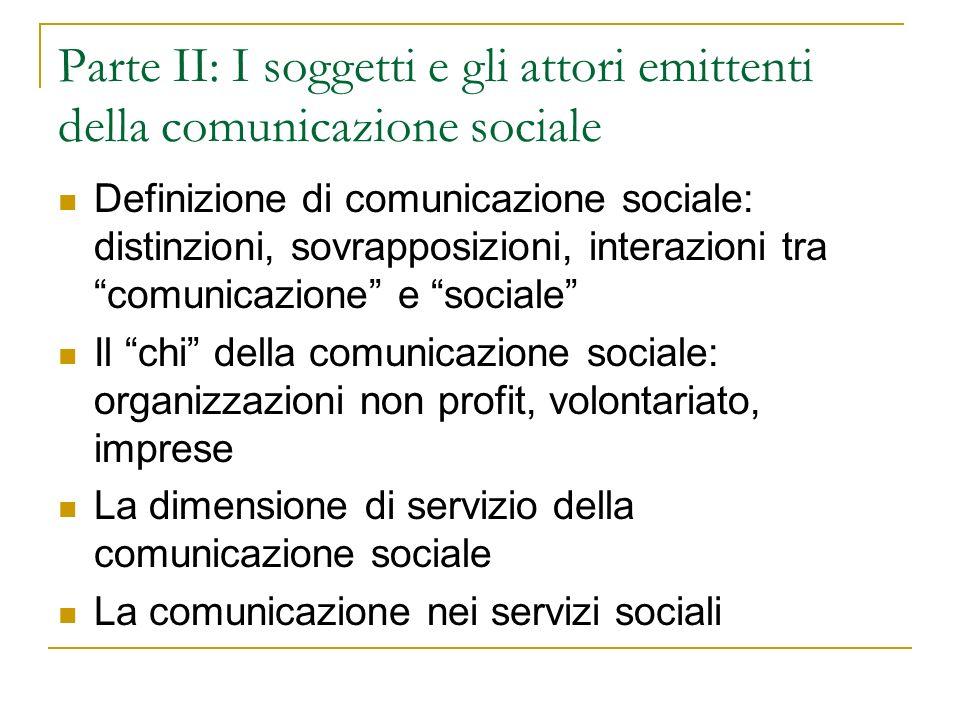 Parte II: I soggetti e gli attori emittenti della comunicazione sociale