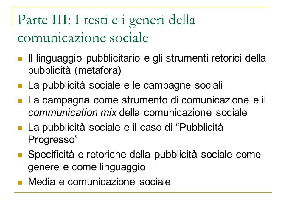 Parte III: I testi e i generi della comunicazione sociale