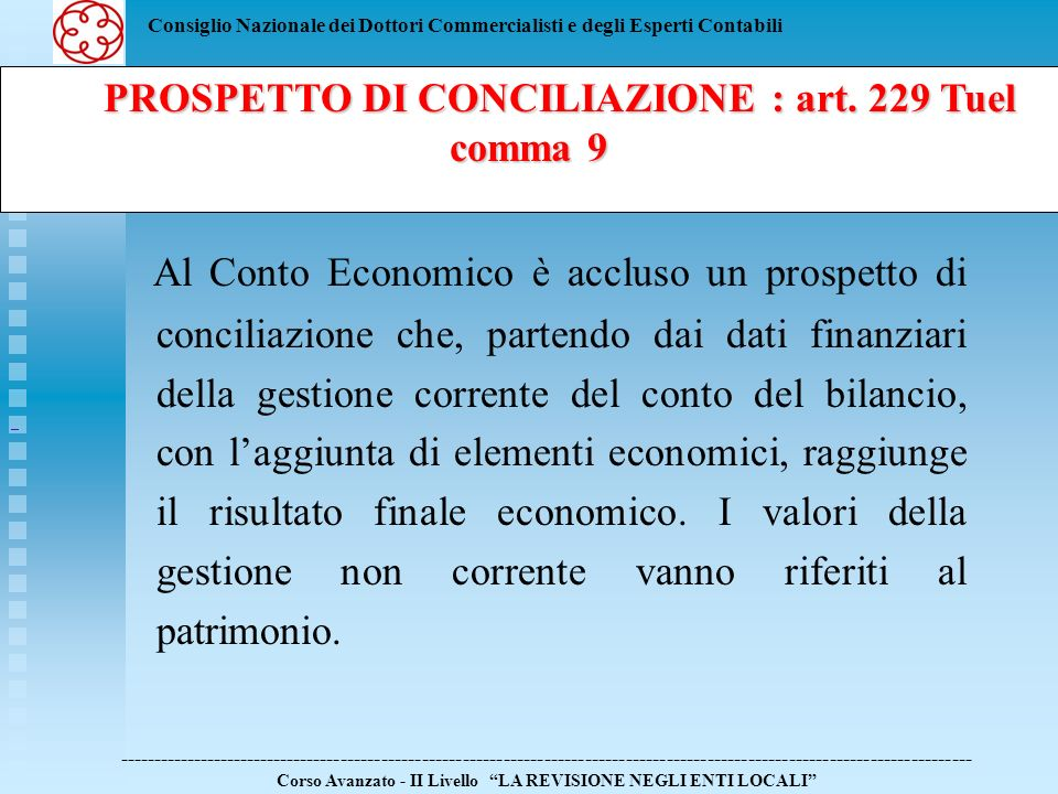 PROSPETTO DI CONCILIAZIONE : art. 229 Tuel comma 9
