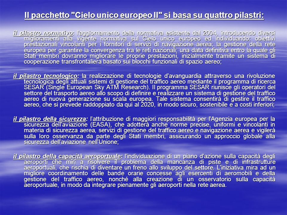 Il pacchetto Cielo unico europeo II si basa su quattro pilastri:
