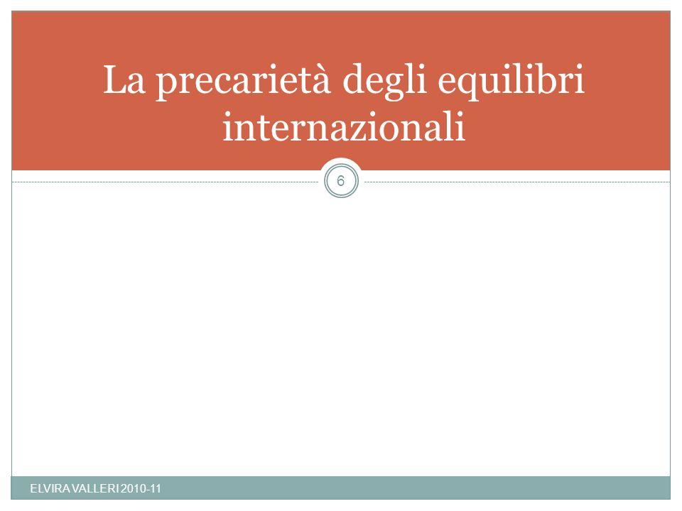 La precarietà degli equilibri internazionali