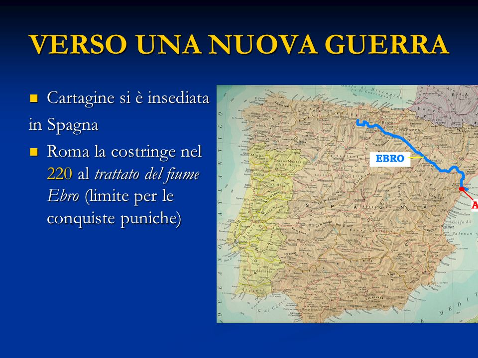 VERSO UNA NUOVA GUERRA Cartagine si è insediata in Spagna