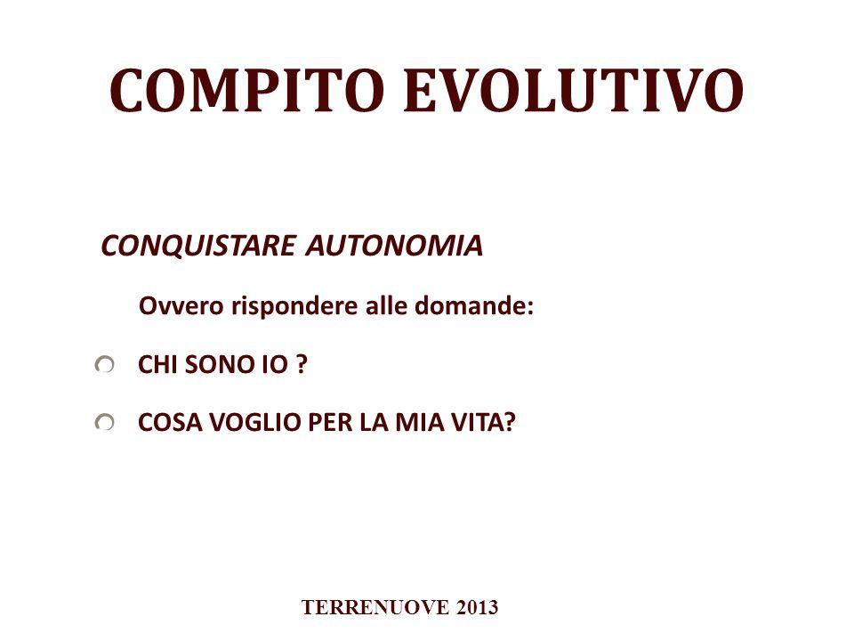 COMPITO EVOLUTIVO CONQUISTARE AUTONOMIA