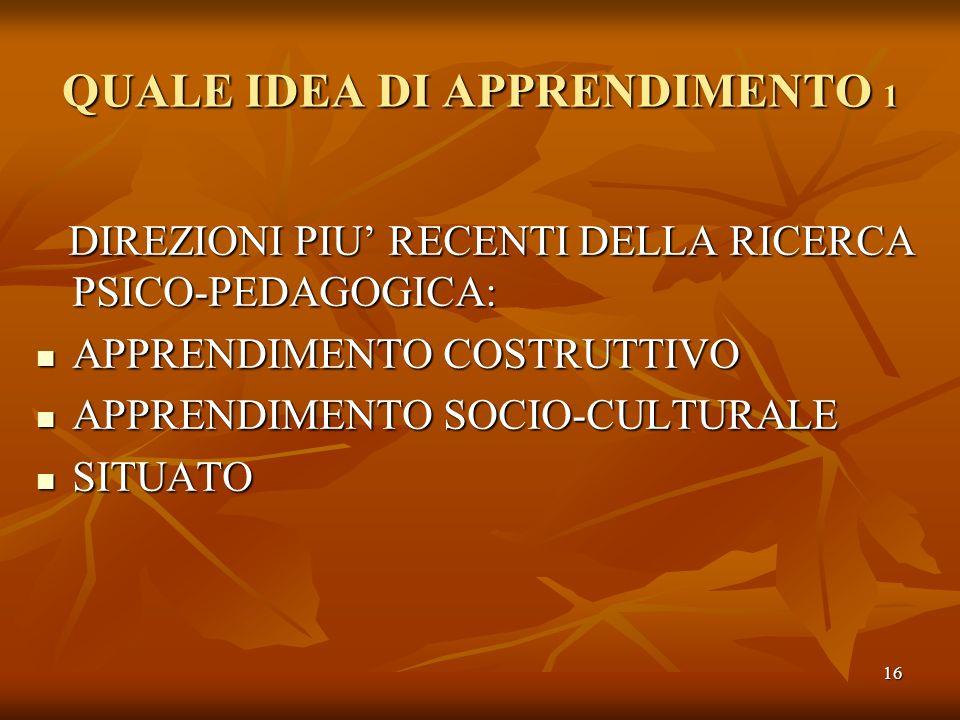 QUALE IDEA DI APPRENDIMENTO 1