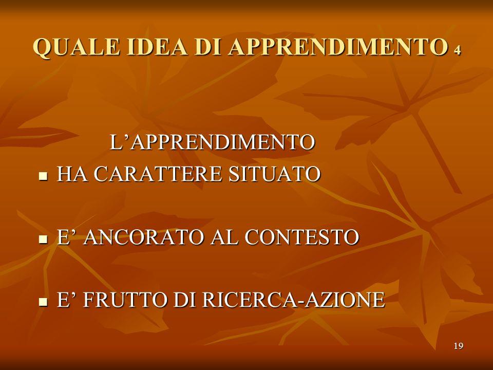 QUALE IDEA DI APPRENDIMENTO 4