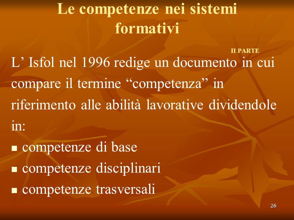 Le competenze nei sistemi formativi II PARTE