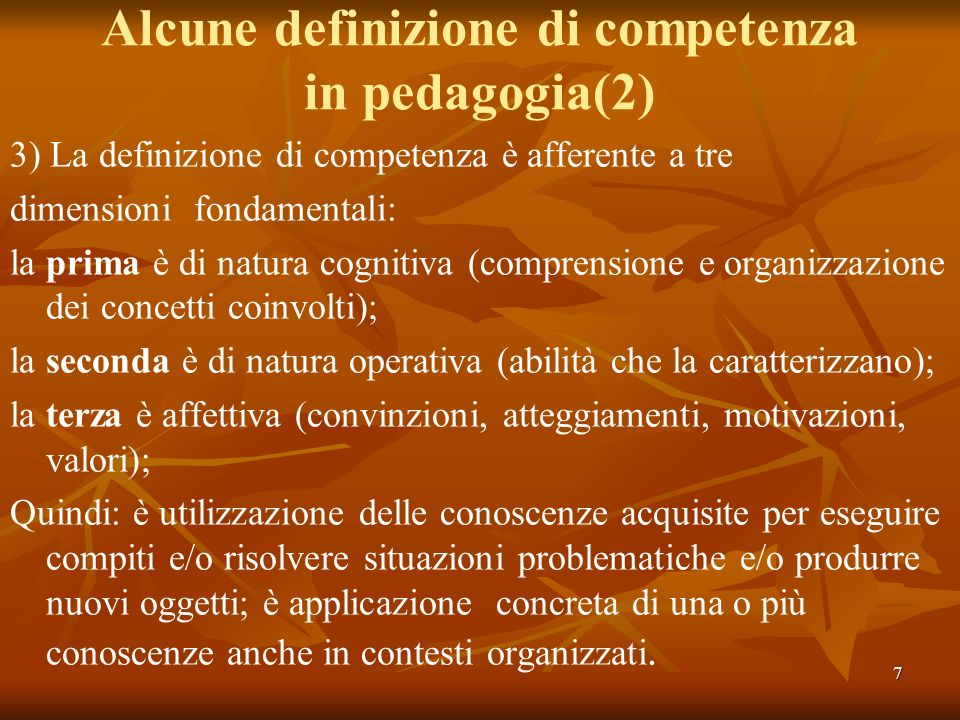 Alcune definizione di competenza in pedagogia(2)