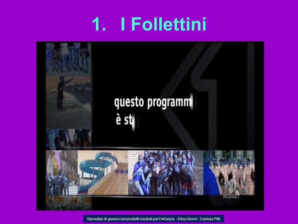 I Follettini Stereotipi di genere nei prodotti mediali per l'infanzia - Elisa Giomi - Daniela Pitti.