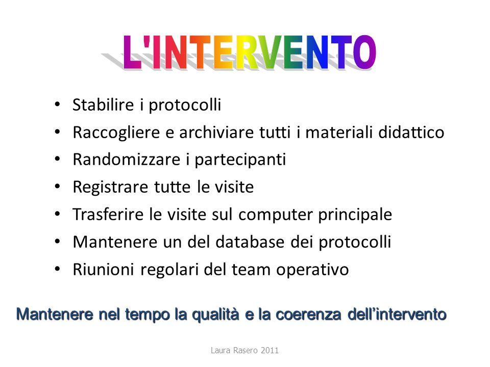L INTERVENTO Stabilire i protocolli
