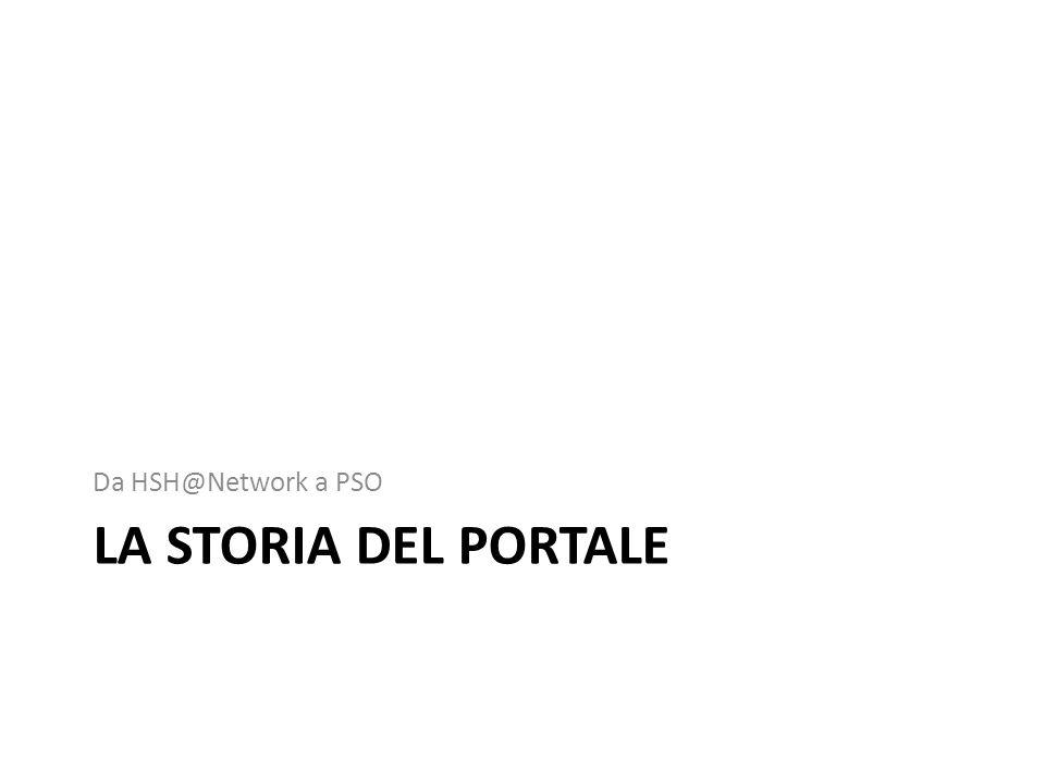 Da HSH@Network a PSO La storia del portale