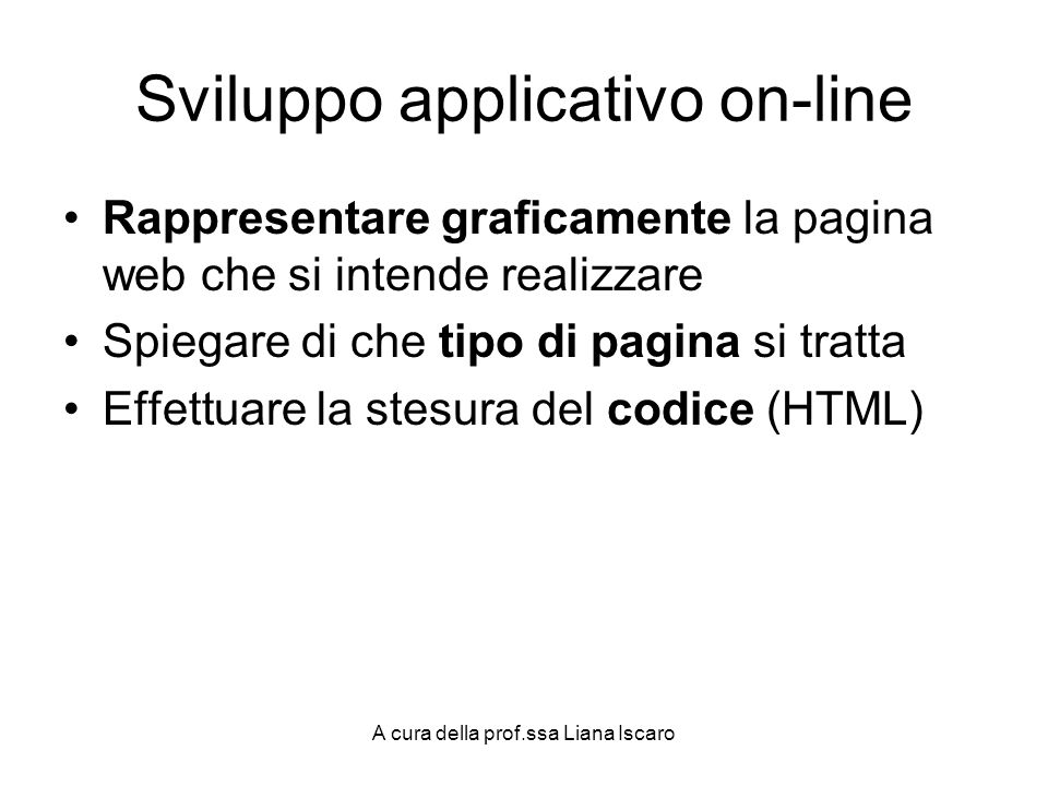 Sviluppo applicativo on-line