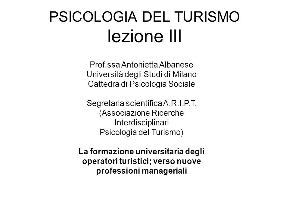 PSICOLOGIA DEL TURISMO lezione III
