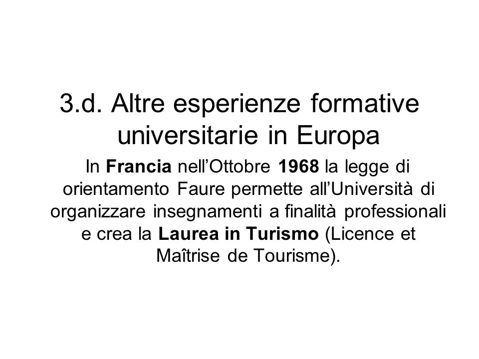 3.d. Altre esperienze formative universitarie in Europa