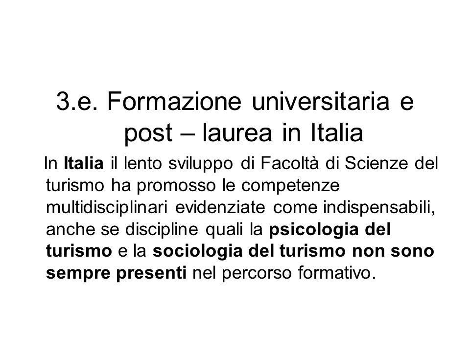3.e. Formazione universitaria e post – laurea in Italia