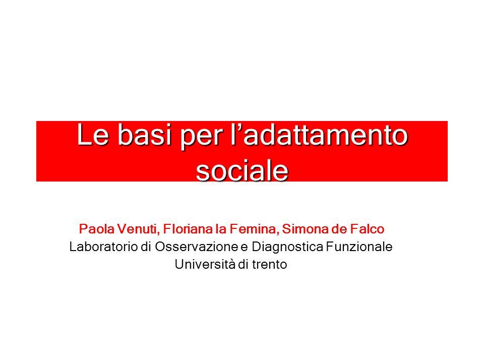 Le basi per l'adattamento sociale