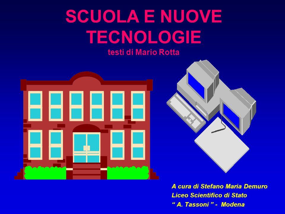 SCUOLA E NUOVE TECNOLOGIE testi di Mario Rotta