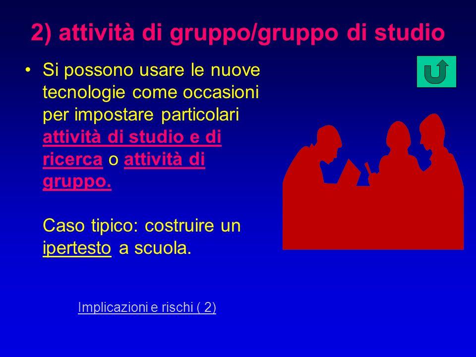 2) attività di gruppo/gruppo di studio