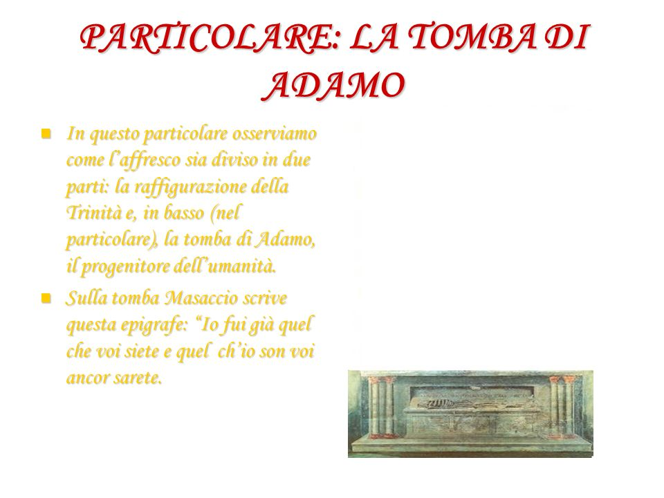PARTICOLARE: LA TOMBA DI ADAMO