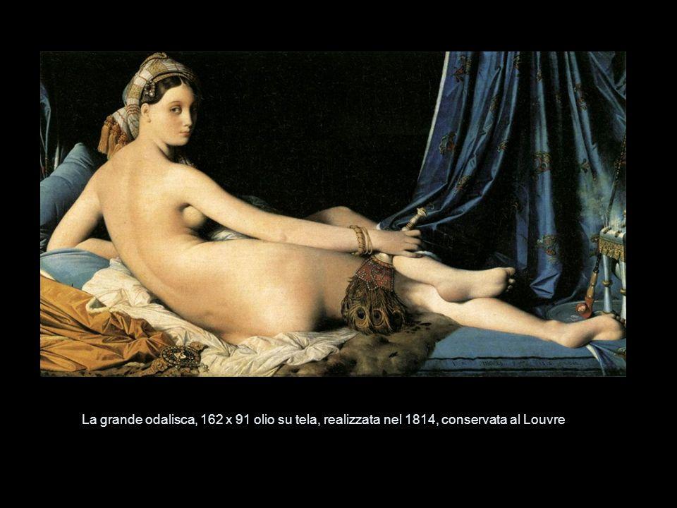 La grande odalisca, 162 x 91 olio su tela, realizzata nel 1814, conservata al Louvre