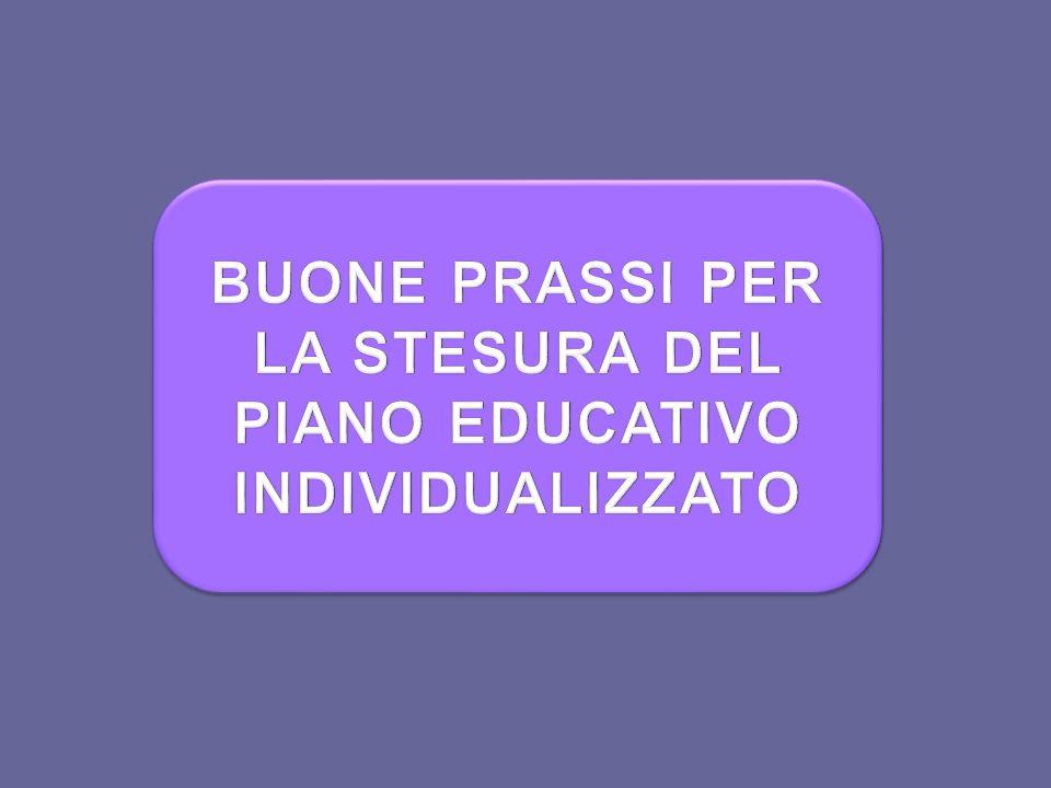 BUONE PRASSI PER LA STESURA DEL PIANO EDUCATIVO INDIVIDUALIZZATO