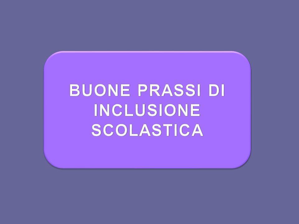BUONE PRASSI DI INCLUSIONE SCOLASTICA