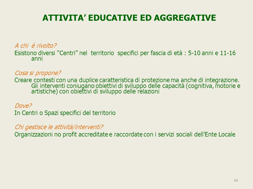 ATTIVITA' EDUCATIVE ED AGGREGATIVE