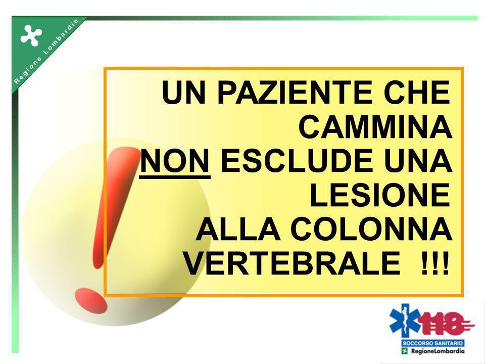 UN PAZIENTE CHE CAMMINA NON ESCLUDE UNA LESIONE ALLA COLONNA VERTEBRALE !!!