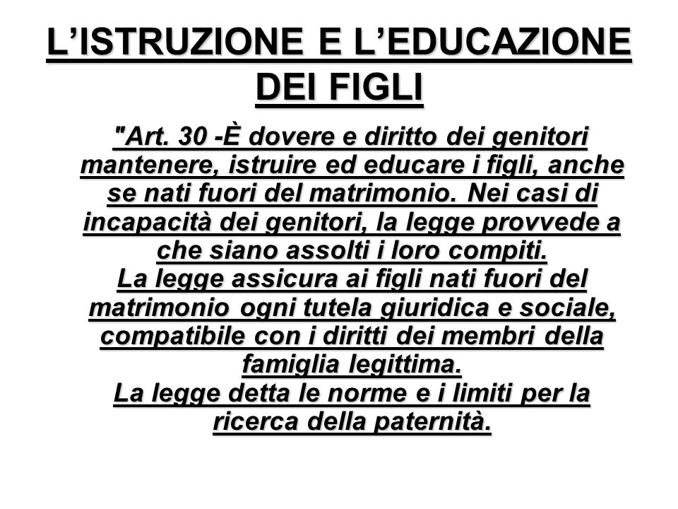 L'ISTRUZIONE E L'EDUCAZIONE DEI FIGLI