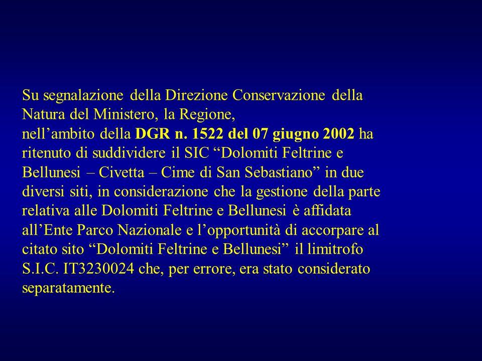 Su segnalazione della Direzione Conservazione della Natura del Ministero, la Regione,