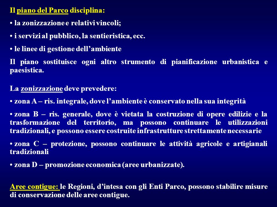 Il piano del Parco disciplina: