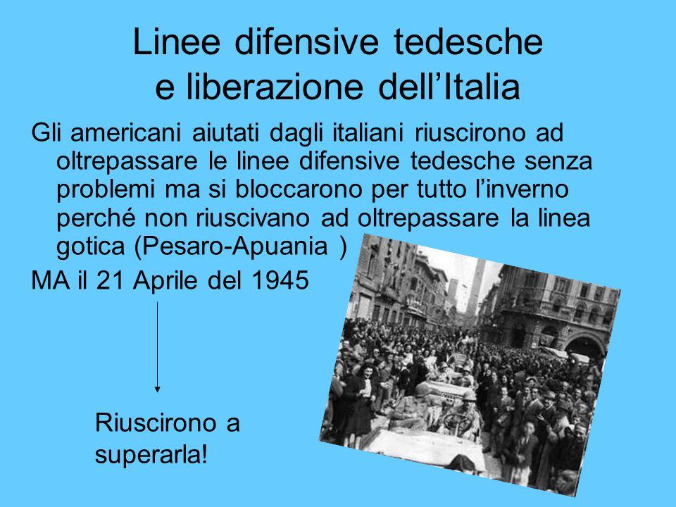 Linee difensive tedesche e liberazione dell'Italia