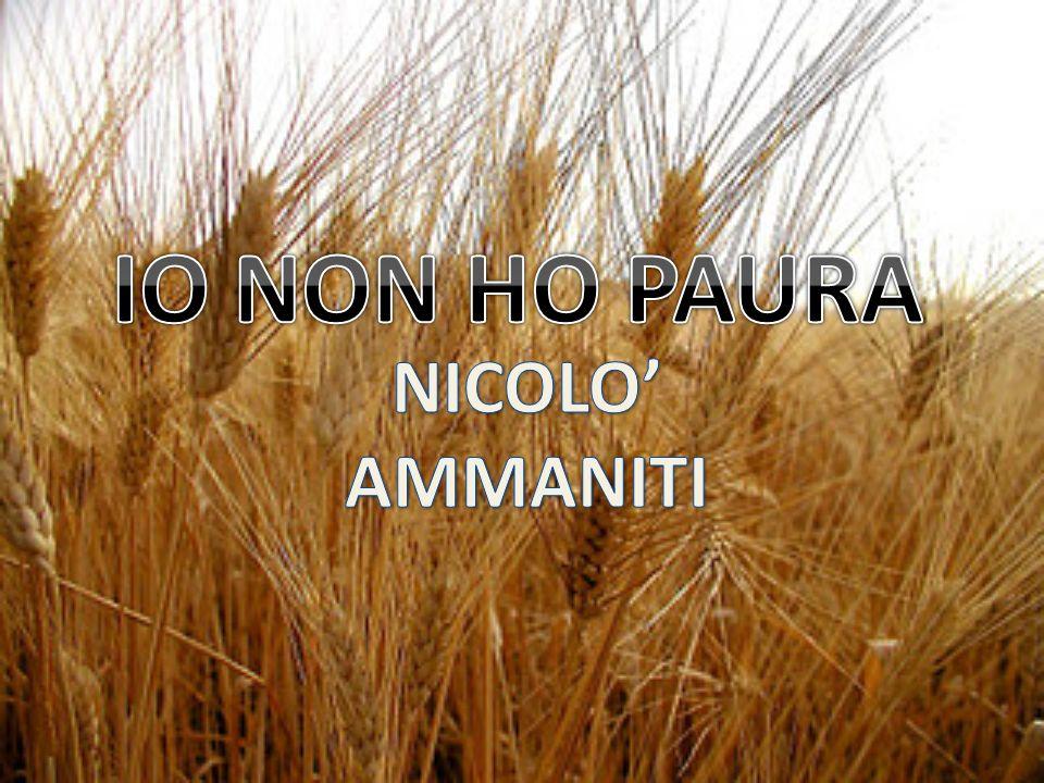 IO NON HO PAURA NICOLO' AMMANITI