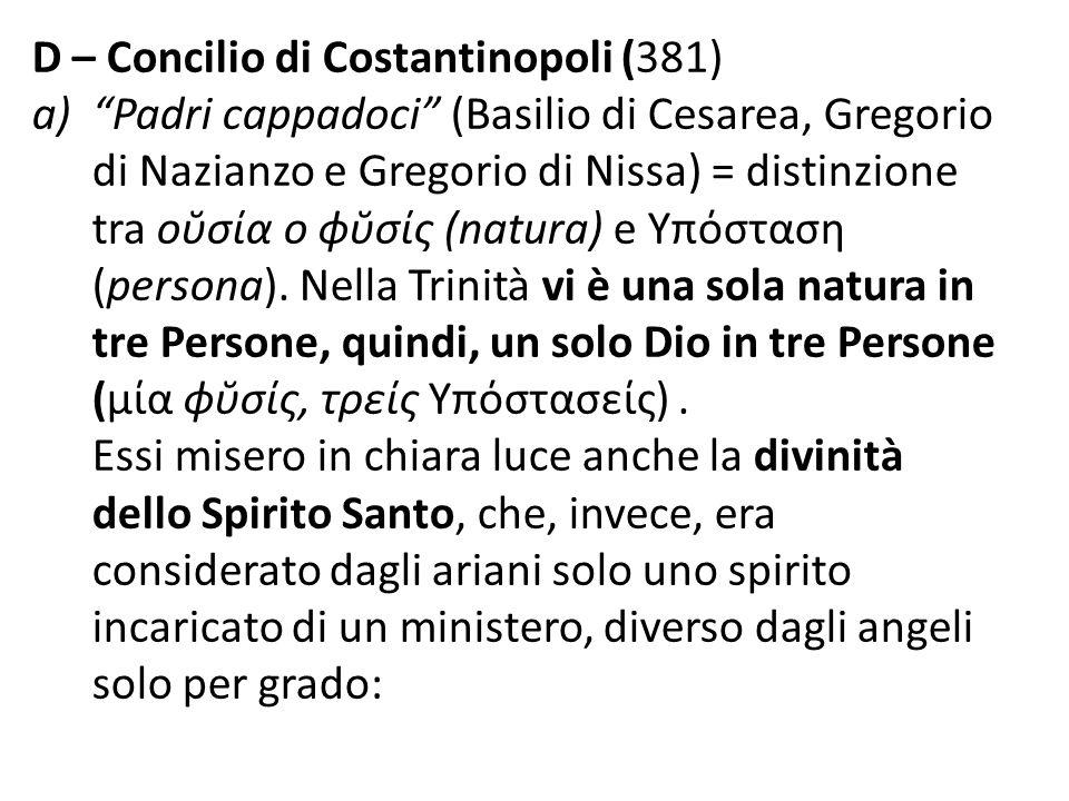 D – Concilio di Costantinopoli (381)