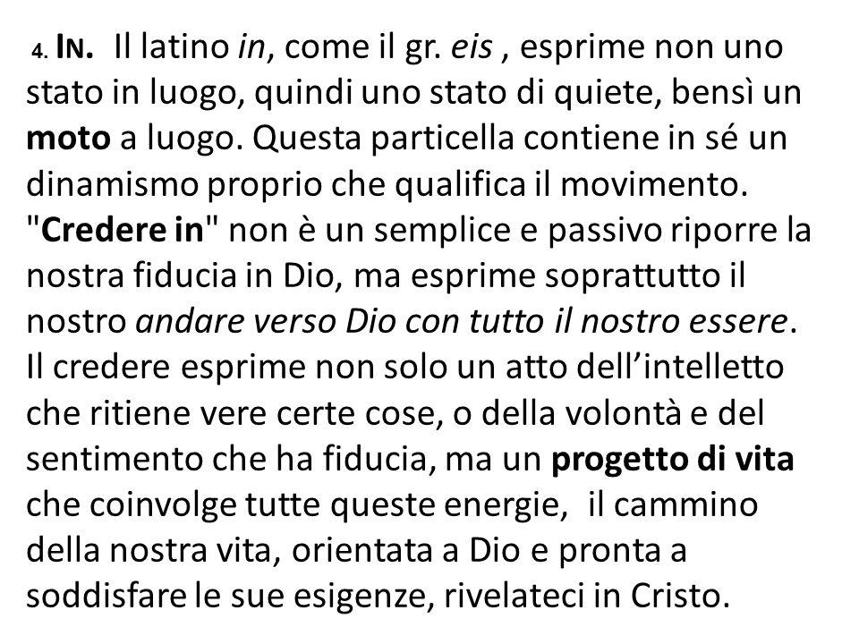 4. In. Il latino in, come il gr