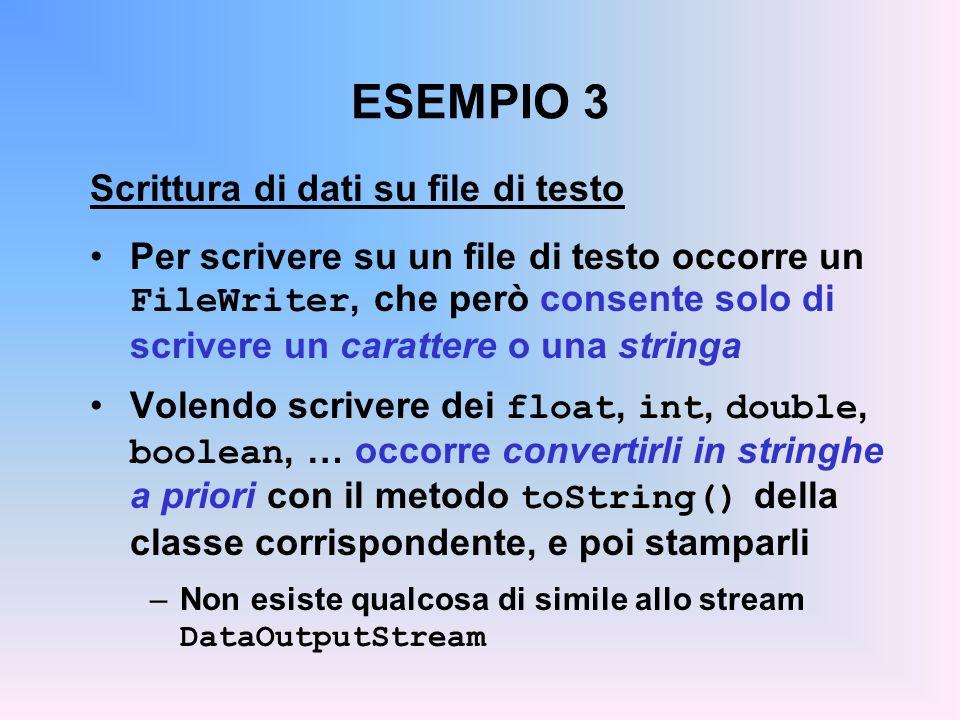 ESEMPIO 3 Scrittura di dati su file di testo