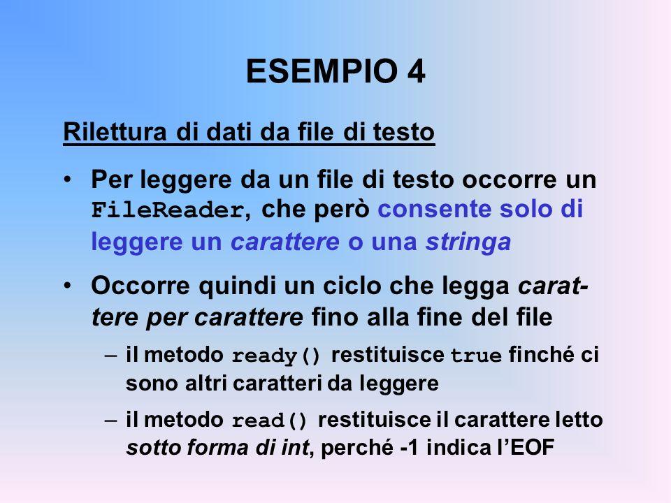 ESEMPIO 4 Rilettura di dati da file di testo