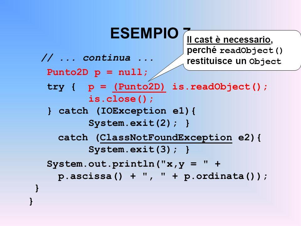ESEMPIO 7 // ... continua ... Punto2D p = null;