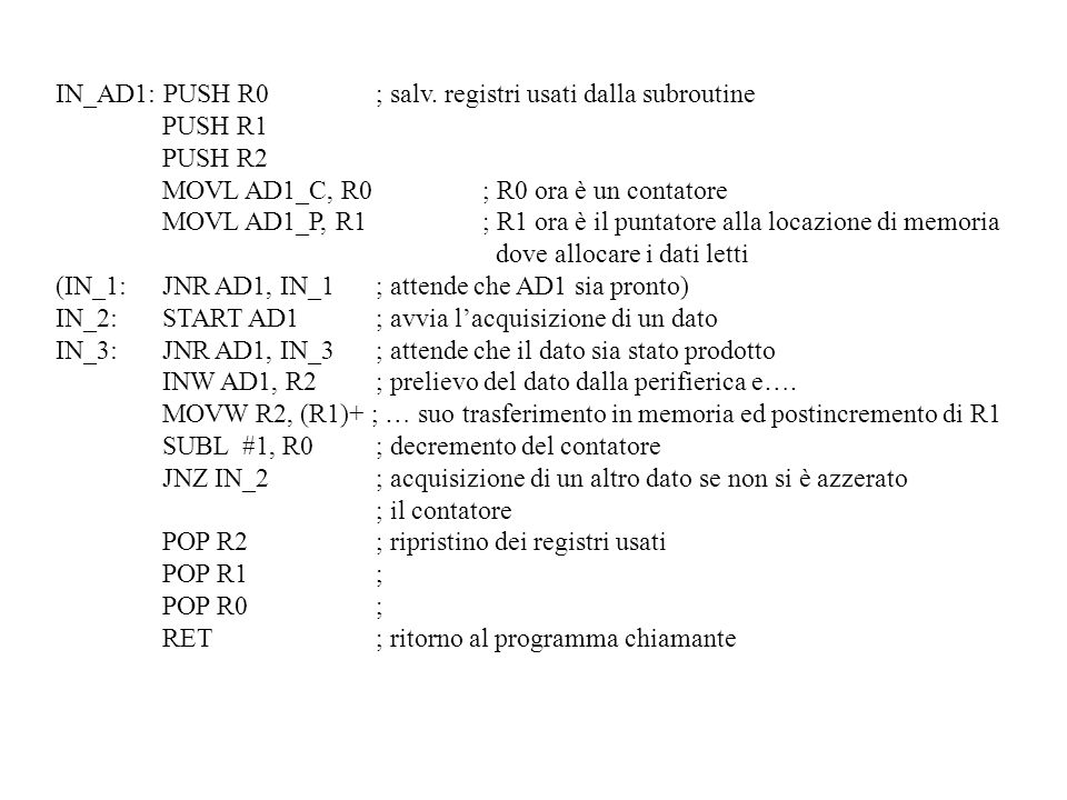 IN_AD1: PUSH R0 ; salv. registri usati dalla subroutine