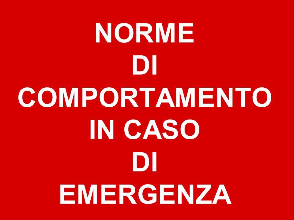 NORME DI COMPORTAMENTO IN CASO DI EMERGENZA