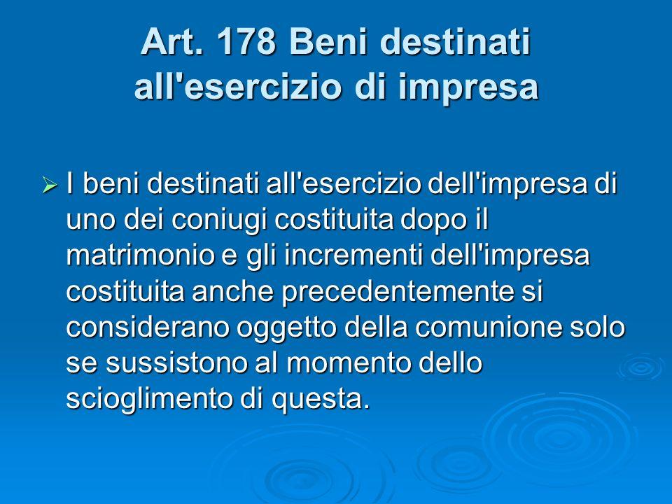 Art. 178 Beni destinati all esercizio di impresa